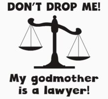 Don't Drop Me My Godmother Is A Lawyer One Piece - Short Sleeve