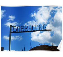 Barralong signpost after Calignee Fires of 09 Poster