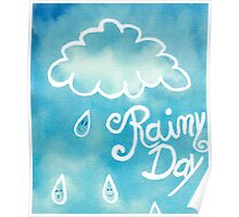 Rainy Day [Watercolor Handlettering] Poster