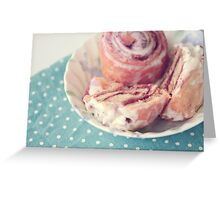 Cinnamon Rolls  Greeting Card