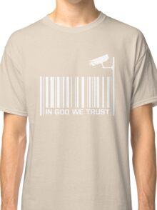 In God we trust 2 Classic T-Shirt
