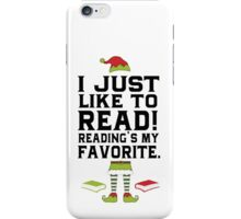 Reading Is My Favorite!  iPhone Case/Skin
