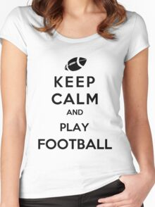 Keep Calm And Play Football Women's Fitted Scoop T-Shirt