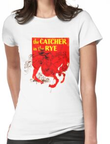 For the Holden Caulfield in all of us Womens Fitted T-Shirt