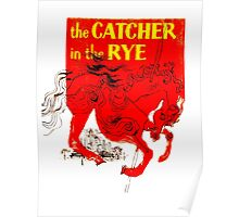 For the Holden Caulfield in all of us Poster