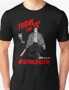 #Serialkiller T-Shirt