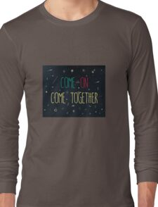 Come Together - Spiritualized Long Sleeve T-Shirt