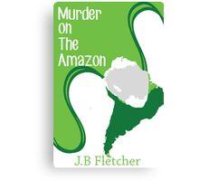 Murder on the Amazon Canvas Print