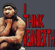 Neanderthoughts by torg