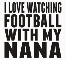 I Love Watching Football With My Nana Baby Tee