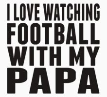 I Love Watching Football With My Papa One Piece - Short Sleeve