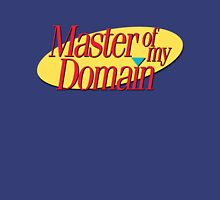 Master of my domain Unisex T-Shirt