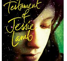 The Testament of Jessie Lamb by Nicola Smith