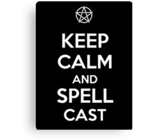 Keep Calm AND Spellcast Canvas Print