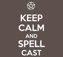 Keep Calm AND Spellcast T-Shirt