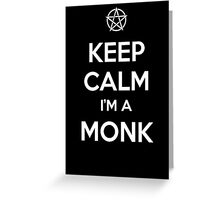 Keep Calm I'm a Monk Greeting Card