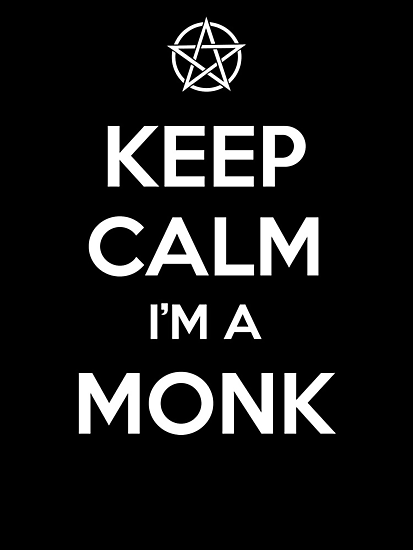 Keep Calm I'm a Monk by tombst0ne