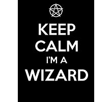 Keep Calm i'm a Wizard Photographic Print