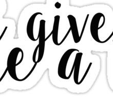 Give Me A Try Lyrics Sticker