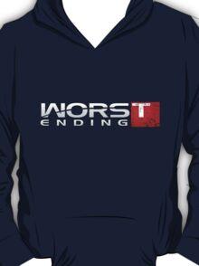 Worst Ending T-Shirt