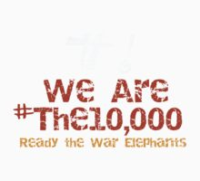 We Are #The10000 by Cathie Tranent