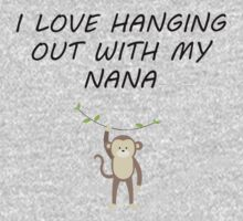 I Love Hanging Out With My Nana Kids Tee