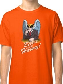 Better Call Harvey Classic T-Shirt