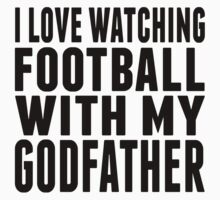 I Love Watching Football With My Godfather Kids Tee