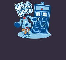 Who's Clues Unisex T-Shirt