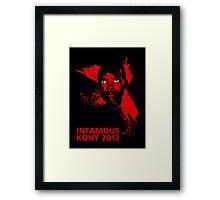 INFAMOUS Framed Print
