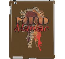MUD Maniac iPad Case/Skin