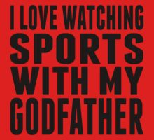 I Love Watching Sports With My Godfather Baby Tee