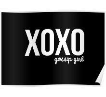 XOXO- gossip girl Poster