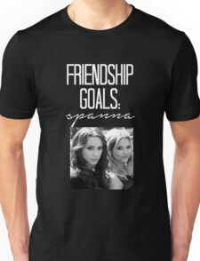 Friendship Goals; Spanna-- White Unisex T-Shirt