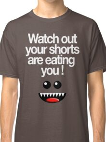 WATCH OUT! Classic T-Shirt