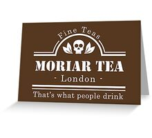 MoriarTea - Brown Greeting Card