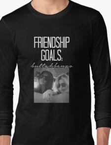 Friendship Goals; ButtahBenzo-- White Long Sleeve T-Shirt