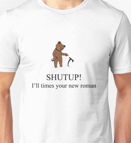 TimESyurNewROMAN! Unisex T-Shirt