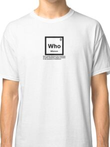 Whoium - The Doctor Who Element Classic T-Shirt
