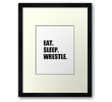 Eat Sleep Wrestle - Wrestling Design Framed Print