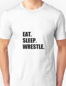 Eat Sleep Wrestle - Wrestling Design T-Shirt