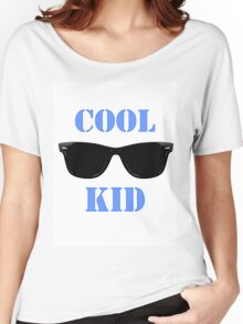 Cool Kid Women's Relaxed Fit T-Shirt