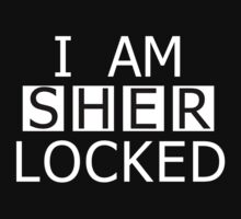 I AM SHER-LOCKED by Kacie Carter