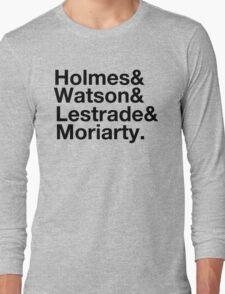Holmes&Watson&Lestrade&Moriarty Long Sleeve T-Shirt