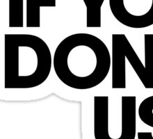 1+1=3 IF YOU DON'T USE CONDOM (LIGHT) Sticker