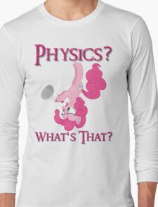 Physics? Long Sleeve T-Shirt
