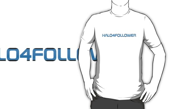 Halo4Follower (T-Shirt) by Halo4Follower