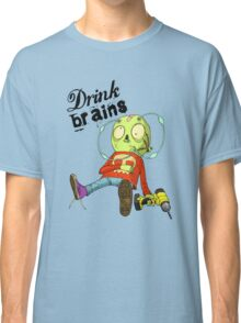 Drink Brains Classic T-Shirt