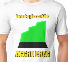 I want a piece of the aagro crag Unisex T-Shirt