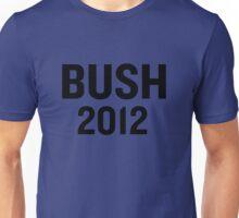 PHONY 2012 - Bush 2012 Main Logo. Unisex T-Shirt